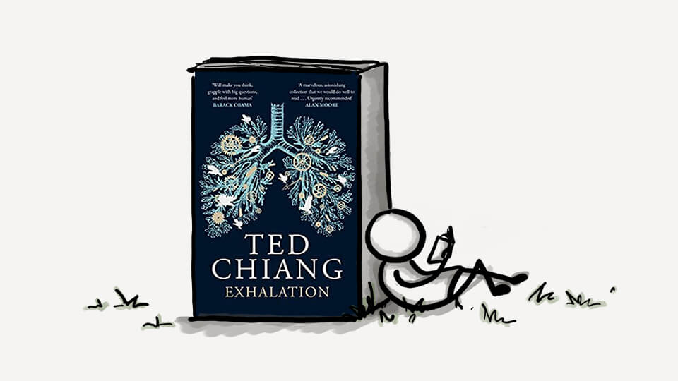 Great Read: Exhalation by Ted Chiang